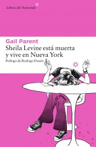 'Sheila Levine está muerta y vive en Nueva York'